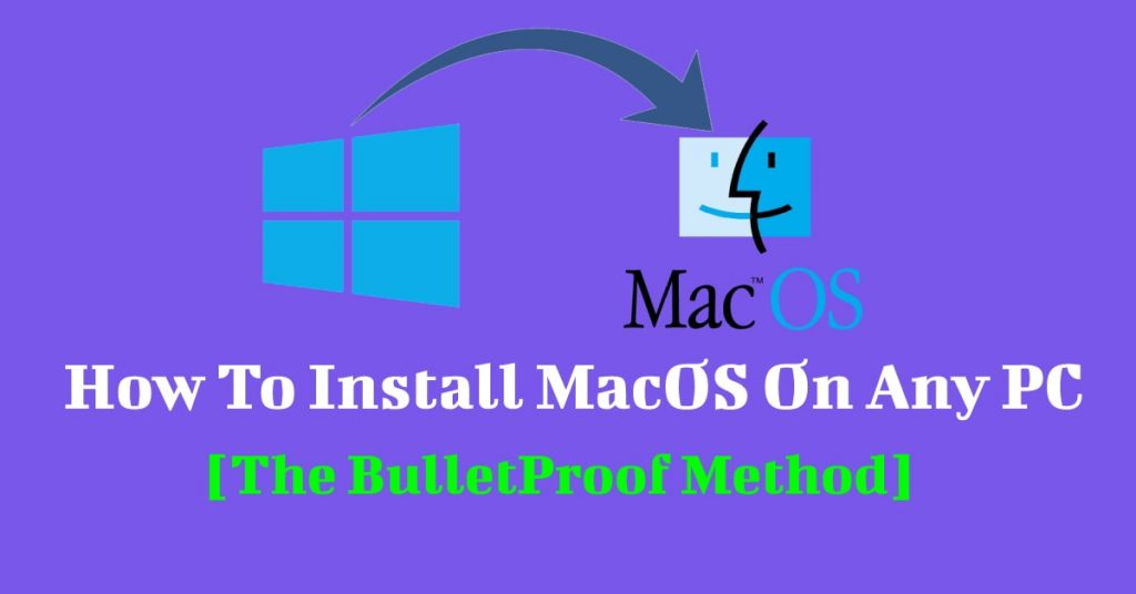 How to install macos on any pc